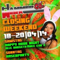 Closing Weekend  Hammerwerk