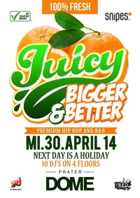 Juicy! Bigger & Better