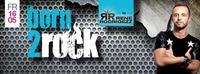 Born 2 Rock by Rene Rodrigezz