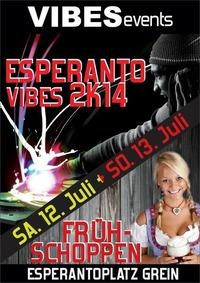 Esperanto Vibes 2K14@Esperantoplatz Grein