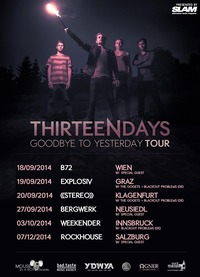 Thirteen Days - Goodbye to Yesterday Tour 2014