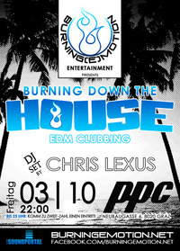 Burning Down The House - EDM Clubbing