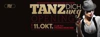 Tanz Dich Weg - Opening - Club Fly
