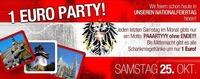 1 Euro Party - wir Feiern in unseren Nationalfeiertag hinein