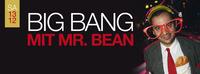 Big Bang mit Mr. Bean