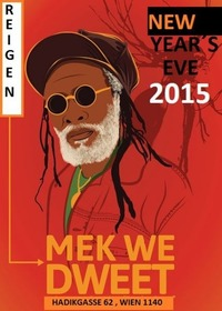 New Years Eve 2015:  Mek We Dweet