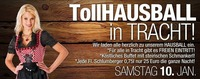 Tollhausball in Tracht