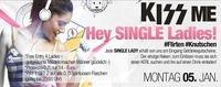 Kiss Me - Hey Single Ladies