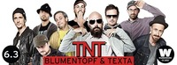 TNT - Blumentopf & Texta Live