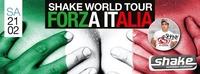 Shake World Tour - Forza Italia