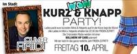 Wow - Kurz & Knapp Party
