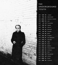 The Underground Youth (UK) &  Vague (AT)