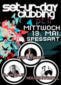 Set-ur-day Clubbing Pt. Il