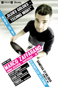 Oldies Goldies - Techno Night w/ Marco Zaffarano