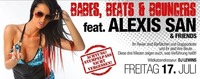Babes, Beats & Bouncers feat. Alexix San & Friends