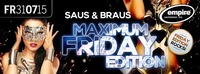 Saus & Braus - Friday Edition