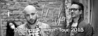 Seiler und Speer - Ham kummst Tour 2015