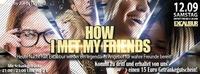 How I Met My Friends