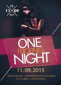 One Fu**ing Night - Q12 End of Holiday