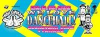 Wah Gwaan Saturdays We Love Dancehall