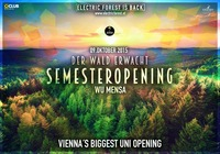 Electric Forest WU - Semester Opening