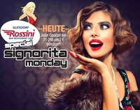 Special Signorita Monday