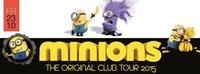 minions - the Original Club Tour 2015