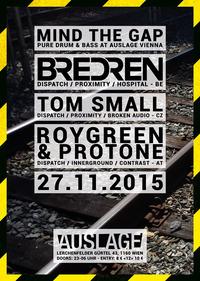 MIND THE GAP - Drum&Bass Vienna w/ Bredren (BE) - Tom SMall (CZ) - RoyGreen & Protone (AT)