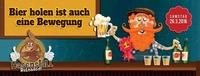 Bier holen ist auch eine Bewegung