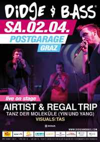 Didge & Bass mit Airtist und Regal Trip
