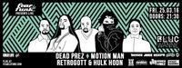 Fear le Funk  Dead Prez, Motion Man, Retrogott & Hulk Hodn