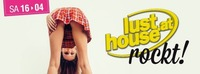 Lusthouse ROCKT!