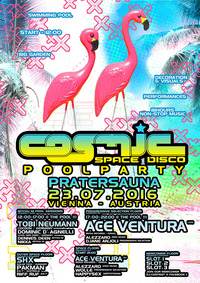 COSMIC  Summer POOLPARTY mit ACE VENTURA