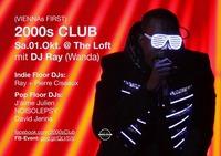 2000s Club mit DJ Ray (Wanda)!