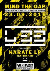 MIND T$E GAP w/ L 33 presents Karate LP