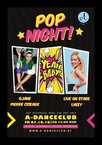 POP NIGHT im A-Danceclub