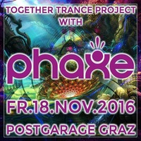 Together Trance Project with PHAXE