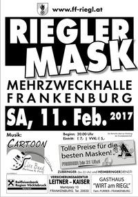 Riegler MASK -FREIBIER BIS 21:00 !!!
