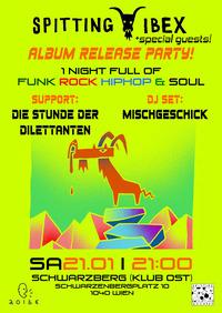 Spitting Ibex Album Release Party@Schwarzberg