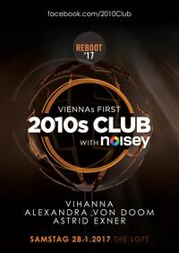 2010s Club - Reboot '17