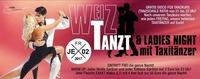 Weiz Tanzt! & Ladies Night Mit Taxitänzer!