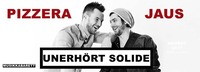 Pizzera & Jaus - unerhört solide | Wiener Stadthalle