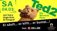 =;=; TED...die BÄRverse Party! =;=;