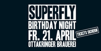 Superfly Birthday Night 2017