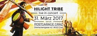 HILIGHT TRIBE live in CONCERT- 31.03.2017