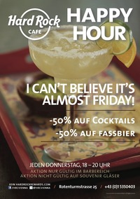 ALMOST FRIDAY: Happy Hour im Hard Rock Cafe