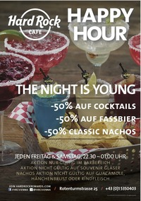 THE NIGHT IS YOUNG: Weekend Happy Hour im Hard Rock Cafe