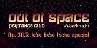 Out Of Space lebe liebe lache Special // Do 30.3. Weberknecht