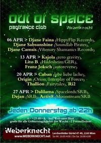 Out Of Space Psytrance Club // Do 27. April // Weberknecht