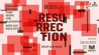 Resurrection - Drum&Bass!?